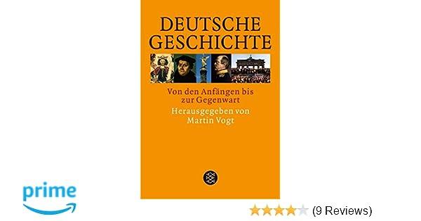 Deutsche Geschichte Von Den Anfängen Bis Zur Gegenwart Amazonde