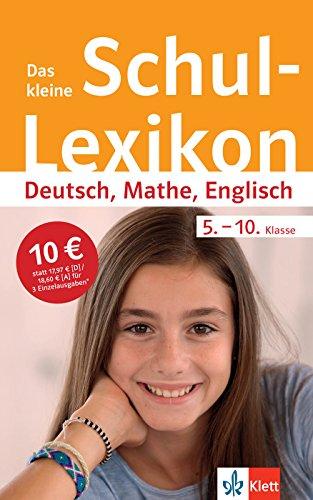 Klett Das kleine Schul-Lexikon Deutsch, Mathe, Englisch 5.-10. Klasse: Typische Fehler in Deutsch, Mathematik und Englisch vermeiden (Für Mathe-lexikon Kinder)