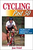 Cycling Past 50 (Past 50 S.)