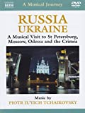 Russia, Ukraine, A Musical Visit To St Petersburg, Moscow, Odessa And The Crimea [Import italien]