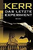 Das letzte Experiment (Bernie Gunther ermittelt, Band 5) - Philip Kerr