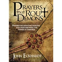 Prayers That Rout Demons