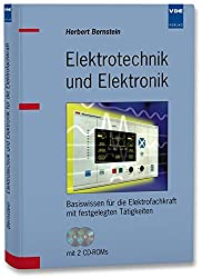 Elektrotechnik und Elektronik: Basiswissen für die Elektrofachkraft mit festgelegten Tätigkeiten