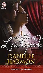 La saga des Montforte, Tome 3 : L'intrépide