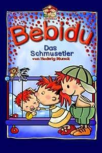 Bebidu 01 - Das Schmusetier