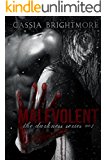 Malevolent (The Darkness Series Book 1)