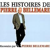 Les histoires de Pierre Bellemare 1