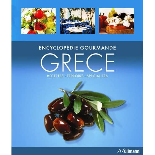 Encyclopédie Gourmande : Grece