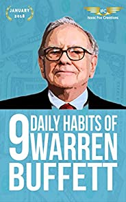 Warren Buffett: 9 Daily Habits of Warren Buffett [Entrepreneur, Highly Effective, Motivation, Rich, Success]