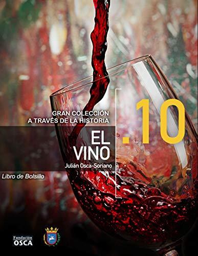 El Vino.: Libro de Bolsillo El Vino a través de la Historia