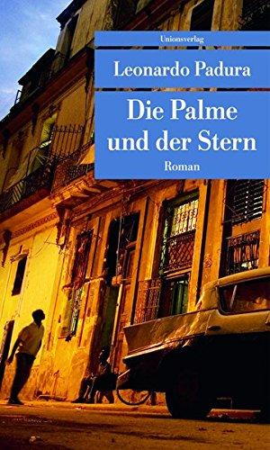 Die Palme und der Stern (Unionsverlag Taschenbücher) (Novelas De Dvd)