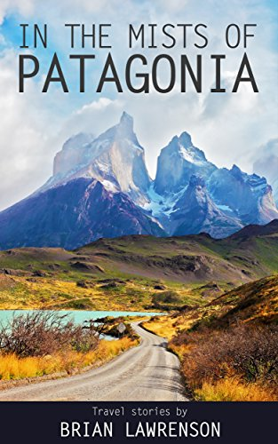 in-the-mists-of-patagonia-south-american-series-english-edition
