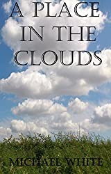 A Place in the Clouds
