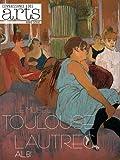 Connaissance des Arts, Hors-série N° 526 - Le musée Toulouse-Lautrec Albi