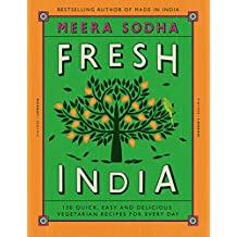 ‏‪Fresh India: 130 Quick, Easy and Delicious Vegetarian Recipes for Every Day‬‏