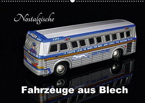 Nostalgische Fahrzeuge aus Blech (Wandkalender 2018 DIN A2 quer): Sammlermodelle im Bild (Monatskalender, 14 Seiten ) (CALVENDO Hobbys) [Kalender] [Apr 18, 2017] Huschka, Klaus-Peter