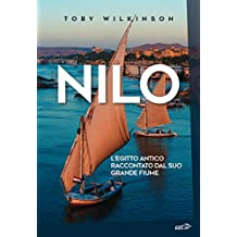 Nilo: L'Egitto antico raccontato dal suo grande fiume