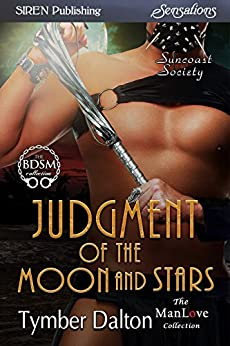 Judgment of the Moon and Stars [Suncoast Society] (Siren Publishing Sensations) (English Edition) di [Dalton, Tymber]