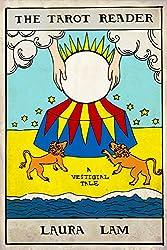 The Tarot Reader: A Vestigial Tale (Vestigial Tales Book 3)