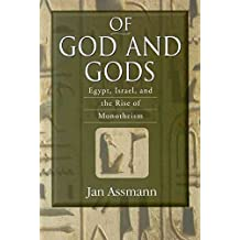 [(Of God and Gods : Egypt, Israel, and the Rise of Monotheism)] [By (author) Jan Assmann] published on (July, 2008)