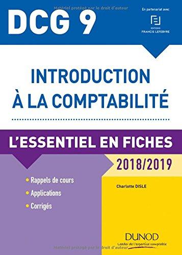 DCG 9 - Introduction à la comptabilité 2018/2019 - L'essentiel en fiches par Charlotte Disle