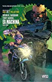 Ex Machina. Book Four