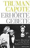 Erhörte Gebete - Truman Capote