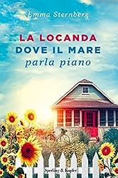 La locanda dove il mare parla piano (Italian Edition)