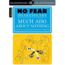 No Fear. Much Ado about Nothing (Sparknotes No Fear Shakespeare)