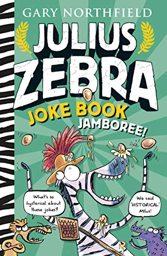 The Julius Zebra Joke Book Jamboree