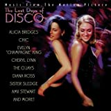 The Last Days Of Disco: Music From The Motion Picture by Various Artists (1998-05-26)