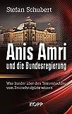 Anis Amri und die Bundesregierung: Was Insider über den Terroranschlag vom Breitscheidplatz wissen