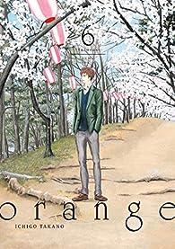 Orange futuros vol 6 par Ichigo Takano