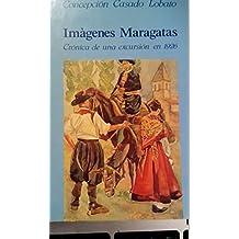 Imágenes Maragatas. Crónica de una excursión en 1926