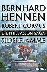 Die Phileasson-Saga - Silberflamme: Roman (Die Phileasson-Reihe, Band 4)