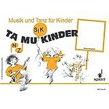 Tamukinder: (4. Halbjahr). Kinderheft. (Musik und Tanz für Kinder - Erstausgabe)