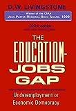 The Education-Jobs Gap: Underemployment or Economic Democracy