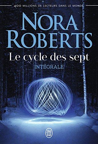Le cycle des sept (L'intégrale) (Nora Roberts) par Nora Roberts