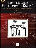 Telecharger Livres Bob Terry The Beginner s Guide To Electronic Drums Pour Batterie (PDF,EPUB,MOBI) gratuits en Francaise