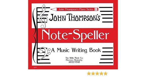 Buy John Thompson's Note Speller (John Thompson's Piano) Book Online