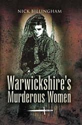 Warwickshire's Murderous Women