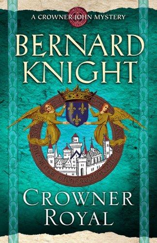 Crowner Royal (Crowner John Mysteries)