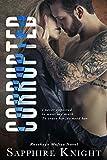 Corrupted (Russkaya Mafiya Book 4)