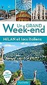 Un grand week-end à Milan par Guide Un Grand Week-end