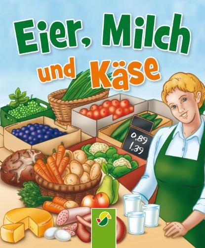 Eier, Milch und Käse: Auf dem Bauernhof