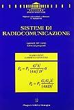 Sistemi di radiocomunicazione. Appunti del corso. Esercizi proposti