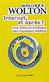 Internet, et après ? : Une théorie critique des nouveaux médias