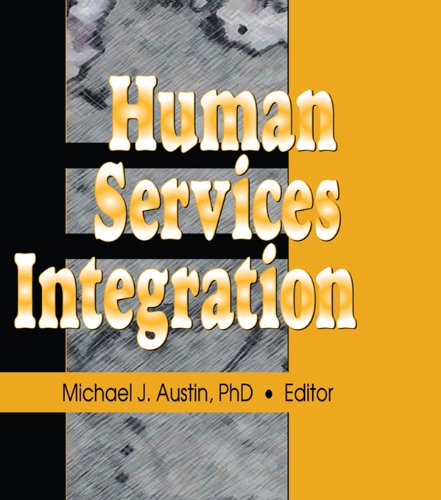 Human Services Integration por Michael J Austin