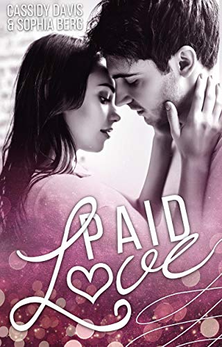 PAID LOVE (Loving YOU 1)