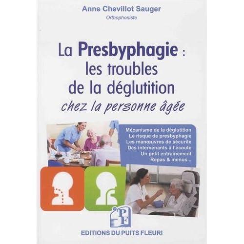 La presbyphagie: Les troubles de la déglutition chez la personne âgée